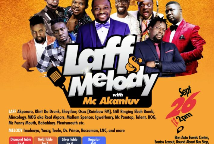 Laugh & Melody with Mc Akanluv