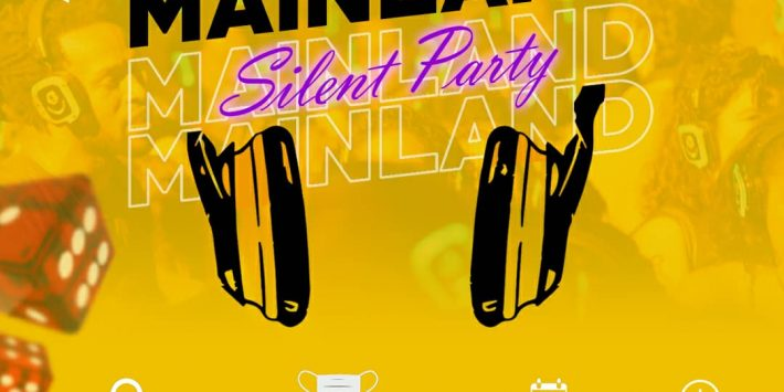 MAINLAND SILENT PARTY