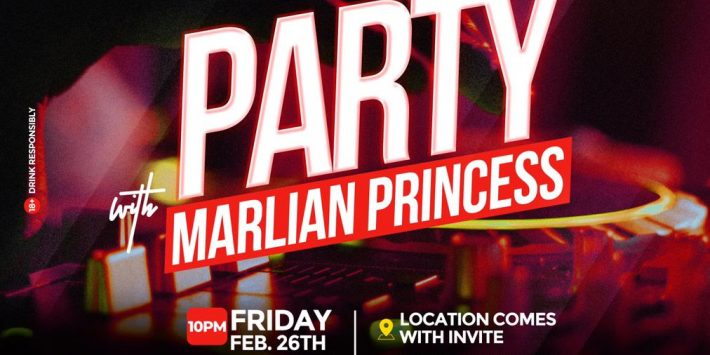 PARTY WITH MARLIAN PRINCESS